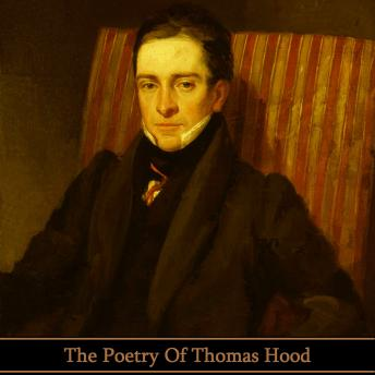 Poetry Of Thomas Hood, Thomas Hood