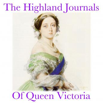 Highland Journals Of Queen Victoria, Queen Victoria