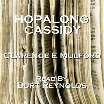 Hopalong Cassidy, Clarence E Mulford