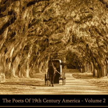 Poets Of 19th Century America - Volume 2, Ralph Waldo Emerson, Walt Whitman, James Whitcomb Riley