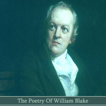 The Poetry Of William Blake, William Blake