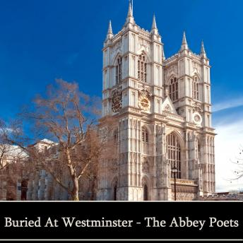 Abbey Poets, William Congrieve, Robert Browning, Geoffrey Chaucer