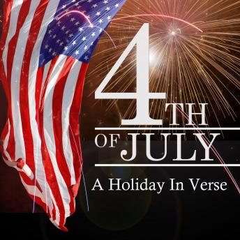 The 4th Of July  A Holiday In Verse