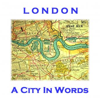 London, A City In Words, William Blacke, L.E.Landon , William Ernest Henley