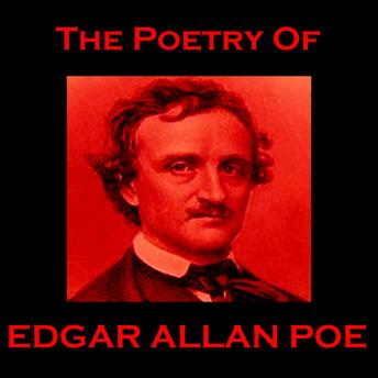Poetry Of Edgar Allan Poe, Edgar Allan Poe