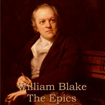 William Blake - The Epics, William Blake