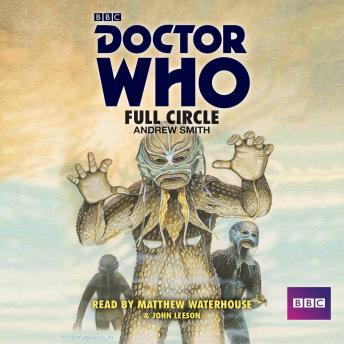 Doctor Who: Full Circle: A 4th Doctor novelisation