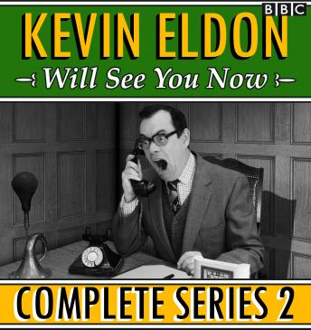 Kevin Eldon Will See you Now: The Complete Series 2