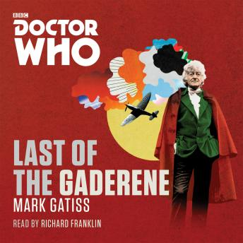 Doctor Who: The Last of the Gaderene: A 3rd Doctor novel