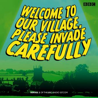 Welcome to our Village Please Invade Carefully: Series 2