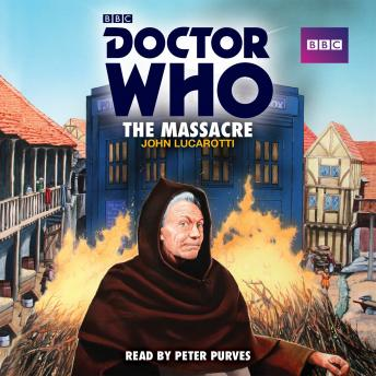 Doctor Who: The Massacre: A 1st Doctor Novelisation