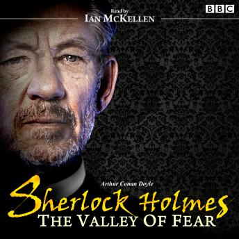 Sherlock Holmes: Valley of Fear: Book at Bedtime, Sir Arthur Conan Doyle
