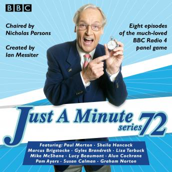Just a Minute: Series 72: All eight episodes of the 72nd radio series, BBC Audiobooks