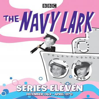 Navy Lark: Collected Series 11: Classic Comedy from the BBC Radio Archive, Lawrie Wyman