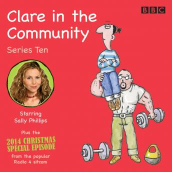 Clare in the Community: Series 10: Series 10 & a Christmas special episode of the BBC Radio 4 sitcom, Harry Venning