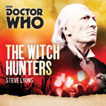 Doctor Who: The Witch Hunters: A 1st Doctor novel