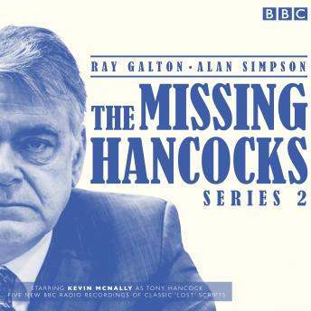 The Missing Hancocks Series 2: Five new recordings of classic 'lost' scripts