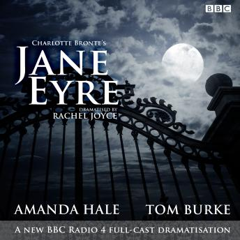 Jane Eyre: A BBC Radio 4 full-cast dramatisation