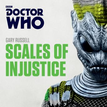 Doctor Who: Scales of Injustice: 3rd Doctor Novelisation