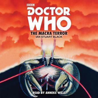 Doctor Who: The Macra Terror: 2nd Doctor Novelisation