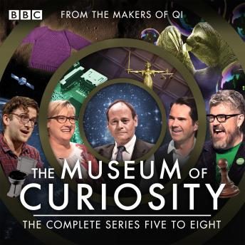 The Museum of Curiosity: Series 5-8: The BBC Radio 4 comedy series