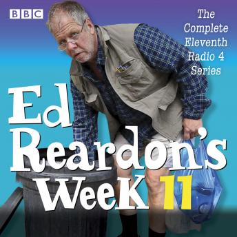 Ed Reardon's Week: Series 11: The BBC Radio 4 sitcom