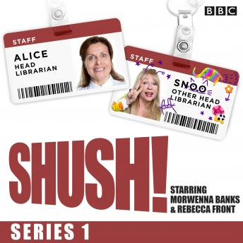 Shush!: The BBC Radio 4 sitcom