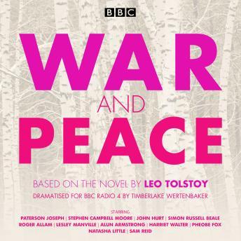 War and Peace: BBC Radio 4 full-cast dramatisation