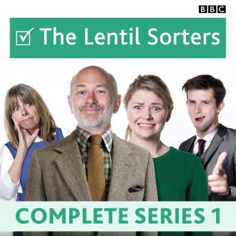 Lentil Sorters: The BBC Radio 4 sitcom
