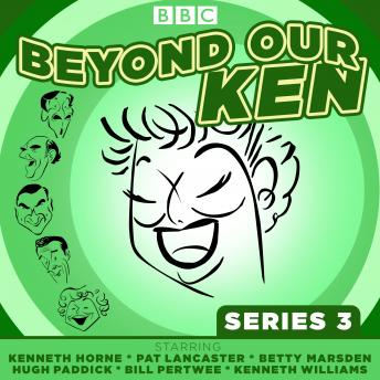 Beyond Our Ken Series 3: The classic BBC radio comedy, Eric Merriman