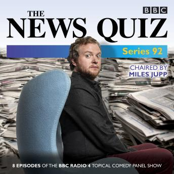 The News Quiz: Series 92: The topical BBC Radio 4 comedy panel show