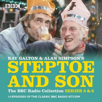 Steptoe & Son: Series 5 & 6: 15 episodes of the classic BBC radio sitcom