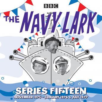 The Navy Lark: Series 15: The classic BBC Radio sitcom