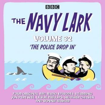 The Navy Lark: Volume 32: The classic BBC radio sitcom