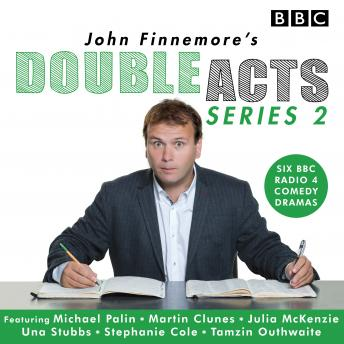 John Finnemore's Double Acts: Series 2: 6 full-cast radio dramas