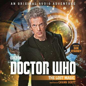 Doctor Who: The Lost Magic: 12th Doctor Audio Original sample.