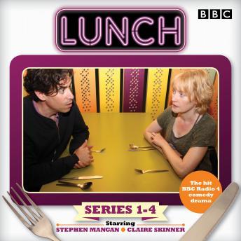 Lunch: Complete Series 1-4: BBC Radio 4 comedy drama