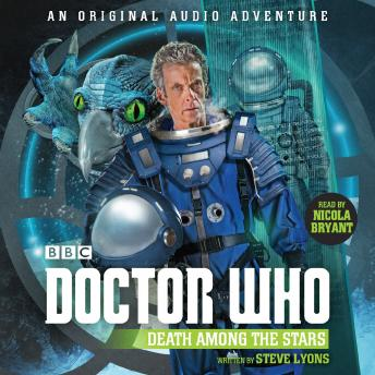Doctor Who: Death Among the Stars: 12th Doctor Audio Original
