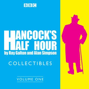Hancock's Half Hour Collectibles: Volume 1: Rarities from the BBC radio archive