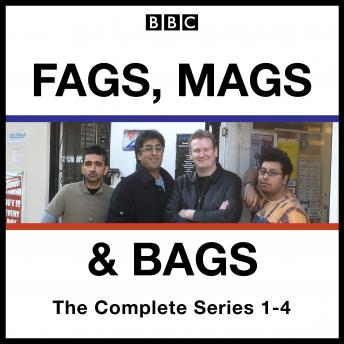 Download Fags, Mags, and Bags: Series 1-4: The BBC Radio 4 comedy series by Sanjeev Kohli, Donald McLeary