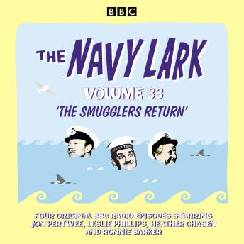 The Navy Lark: Volume 33: The classic BBC radio sitcom