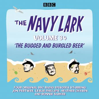 The Navy Lark: Volume 34: The classic BBC radio sitcom