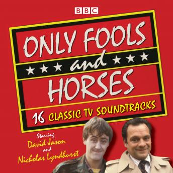 Only Fools and Horses: 16 Classic BBC TV Soundtracks, John Sullivan