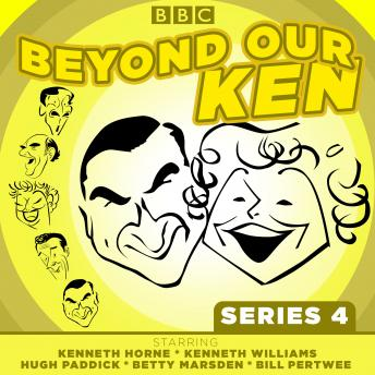 Beyond Our Ken: Complete Series 4, Eric Merriman