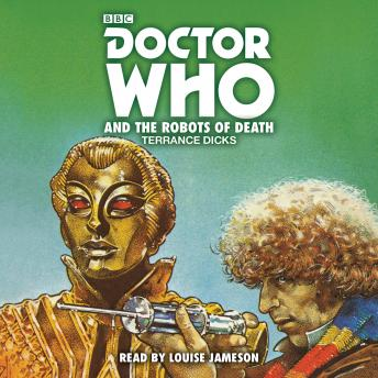 Doctor Who and the Robots of Death: 4th Doctor Novelisation, Terrance Dicks