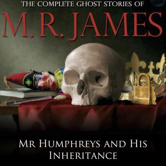 Mr Humphreys and His Inheritance