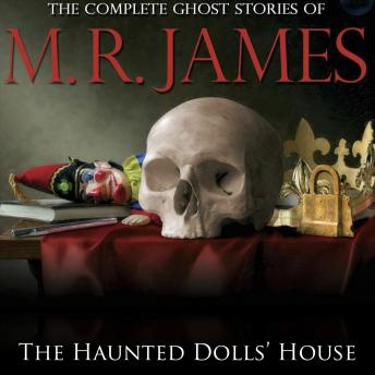 Haunted Dolls' House, M.R. James