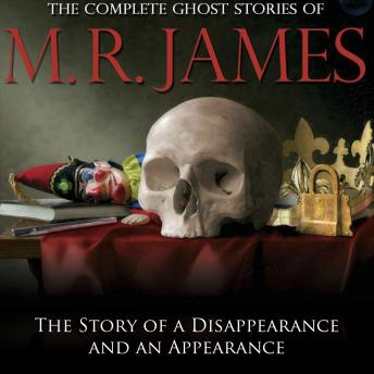 Story of a Disappearance and an Appearance, M.R. James