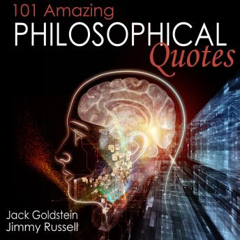 101 Amazing Philosophical Quotes, Jimmy Russell, Jack Goldstein