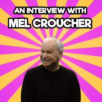 Download Interview with Mel Croucher by Mel Croucher, Paul Andrews